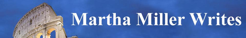 Martha Miller Writes